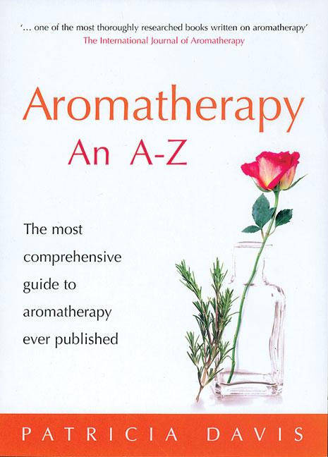 Aromatherapy An A-Z By Davis, Patricia/ Budd, Sarah (ILT)